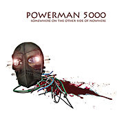 Somewhere On The Other Side Of Nowhere by Powerman 5000