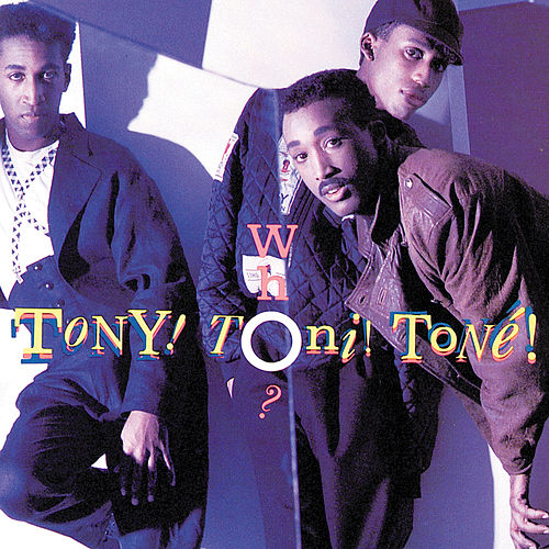 Who? by Tony! Toni! Tone!