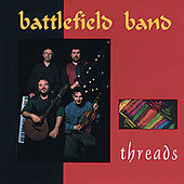 Threads by Battlefield Band