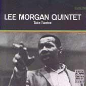 Take Twelve by Lee Morgan