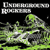 Underground Rockers by Various Artists
