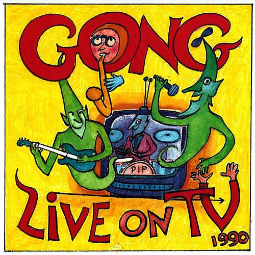Live On TV von Gong