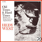 Old Times & Hard Times by Hedy West
