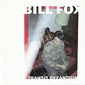 Transit Byzantium by Bill Fox