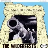 The Gnus of Gnaverone by Wildebeests