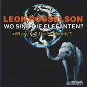 Wo Sind Die Elefanten? by Leon Rosselson