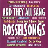 And They All Sang RosselSonGs - Songs By Leon Rosselson von Various Artists