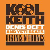 Bikinis & Thongs by Kool Keith