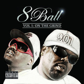 Vol. 1 - On Da Grind by 8Ball
