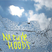 Nature Moods by Natural Sounds