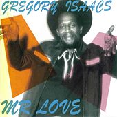 Mr Love (Original) by Gregory Isaacs