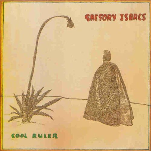 Cool Ruler (Original) by Gregory Isaacs