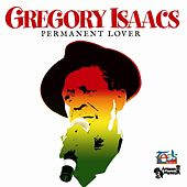 Permanent Lover (Original) by Gregory Isaacs