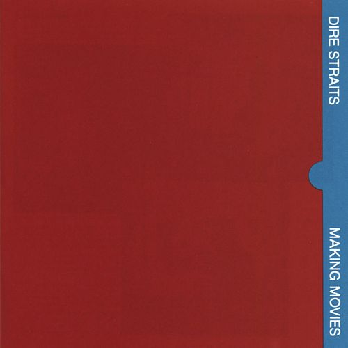 Making Movies by Dire Straits