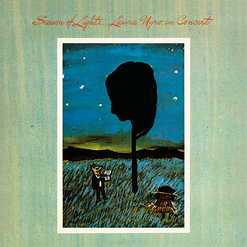 Season Of Lights... Laura Nyro In Concert by Laura Nyro