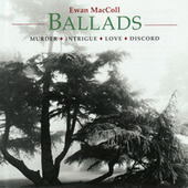 Ballads by Ewan MacColl