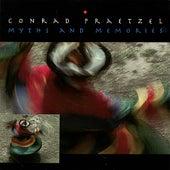 Myths and Memories by Conrad Praetzel