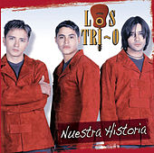 Nuestra Historia by Los Tri-O
