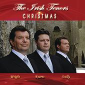 Irish Tenors Christmas by The Irish Tenors