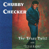 The Texas Twist with Texas Radio by Chubby Checker