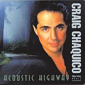 Acoustic Highway by Craig Chaquico