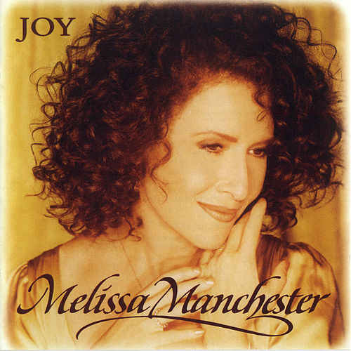 Joy by Melissa Manchester
