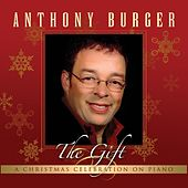 The Gift by Anthony Burger