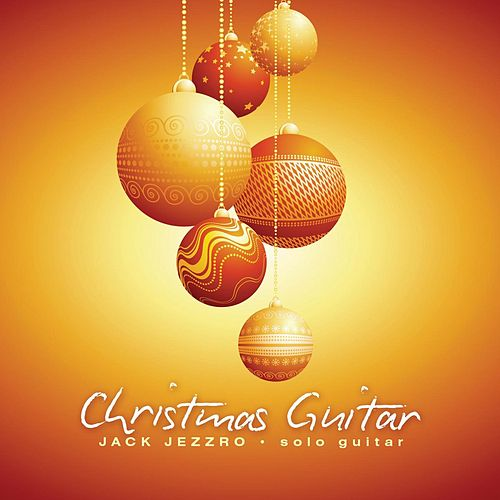 Christmas Guitar by Jack Jezzro