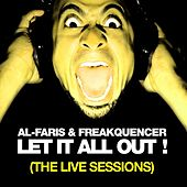 Let It All Out (The Live Sessions) by Al-Faris