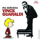 The Definitive Vince Guaraldi by Vince Guaraldi