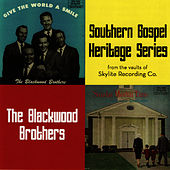 Southern Gospel Heritage Series - Give The World A Smile / Sunday Meetin' Time by The Blackwood Brothers