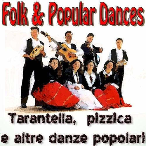 Folk & Popular Dances - Tarantella, pizzica e altre danze popolari by Various Artists
