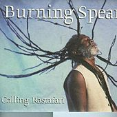 Calling Rastafari by Burning Spear