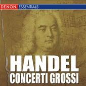 Handel: Concerti Grossi by Oliver von Dohnanyi