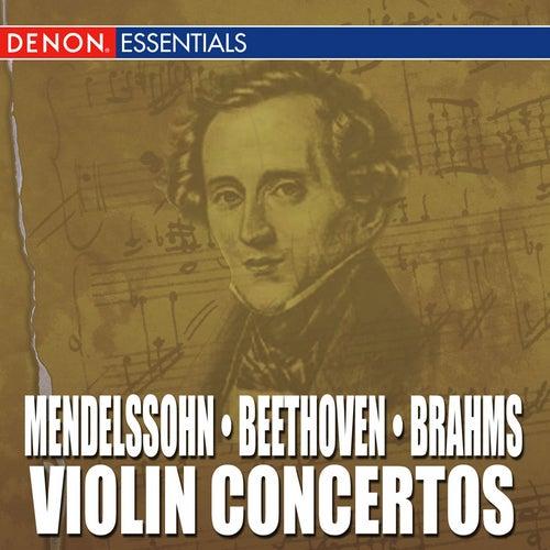 Mendelssohn - Beethoven - Brahms: Violin Concertos by Various Artists
