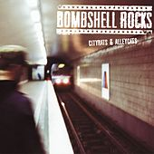 Cityrats & Alleycats by Bombshell Rocks