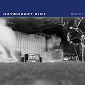 Wax! by Haymarket Riot