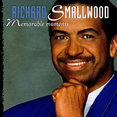 Memorable Moments by Richard Smallwood