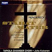 Complete Sacred Works for Chorus and A Cappella by Krzysztof Penderecki