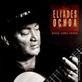 Estoy Como Nunca by Eliades Ochoa