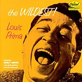The Wildest! by Louis Prima