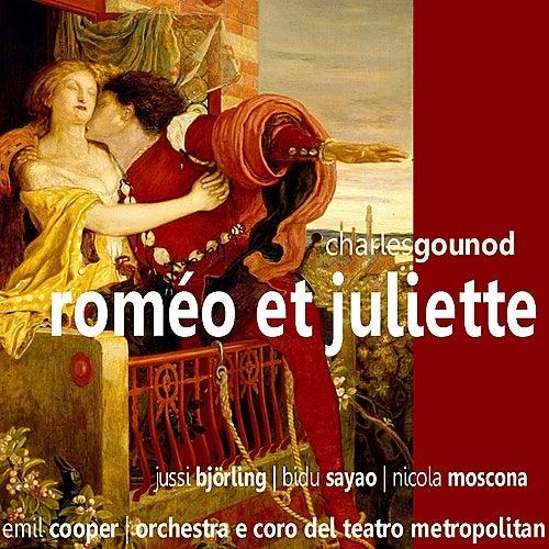 Gounod: Roméo et Juliette by Orchestra E Coro Del Teatro Metropolitan