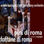 Respighi: Pini di Roma, Fontane di Roma by NBC Symphony Orchestra