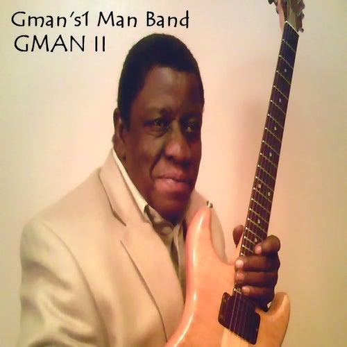 Gman II by Gmans1manband