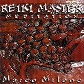 Reiki Master Meditation by Marco Milone