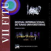 Festival Internacional De Tunas Universitarias (Cidade Do Porto) by Various Artists