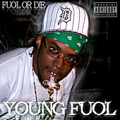 Fuol Or Die by Young Fuol