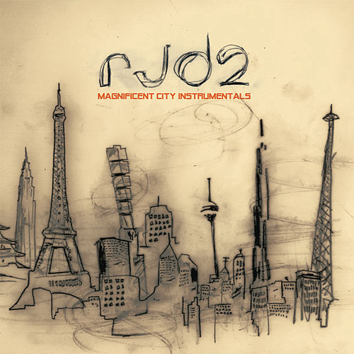 Magnificent City Intrumentals by RJD2