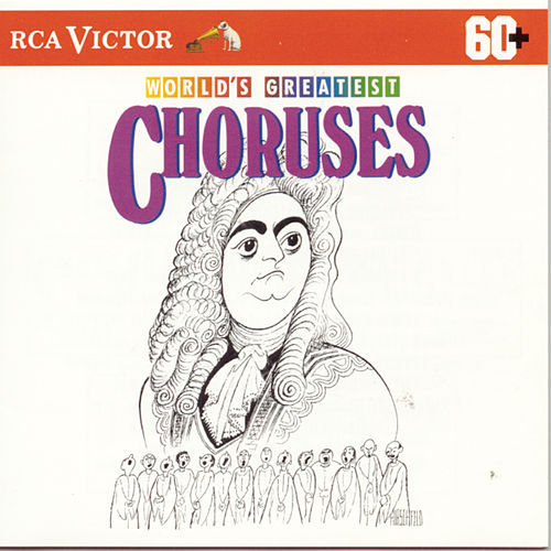 World's Greatest Choruses by Various Artists