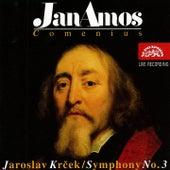 Krcek: Jan Amos Comenius, Symphony No. 3 by Radovan Lukavsky